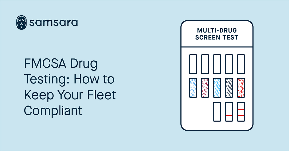 FMCSA Drug Testing: How to Keep Your Fleet Compliant