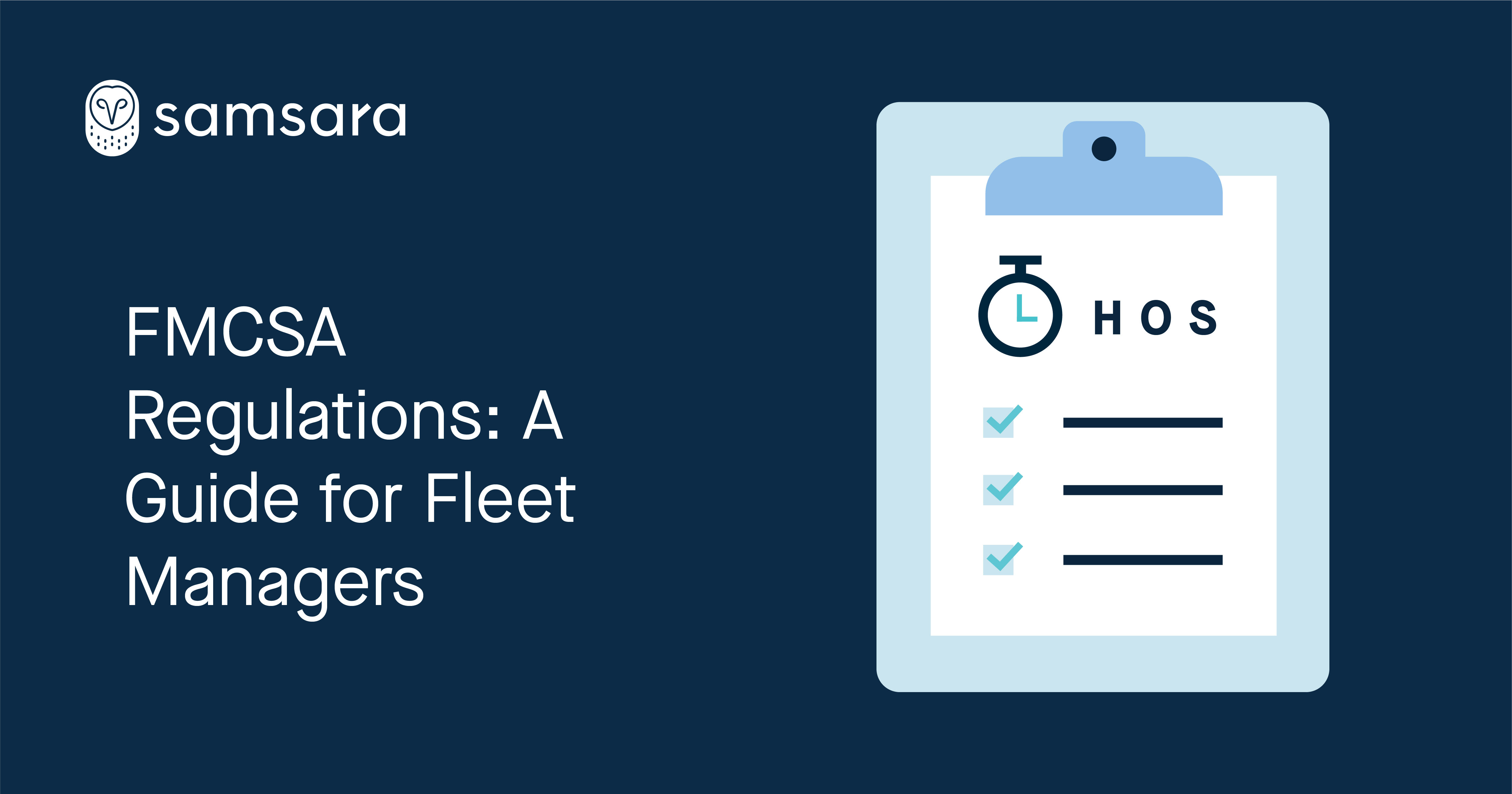 FMCSA Regulations: A Guide for Fleet Managers