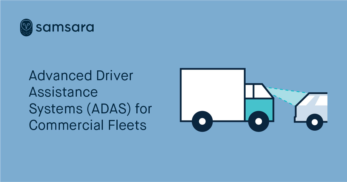 Advanced Driver Assistance Systems (ADAS) for Commercial Fleets