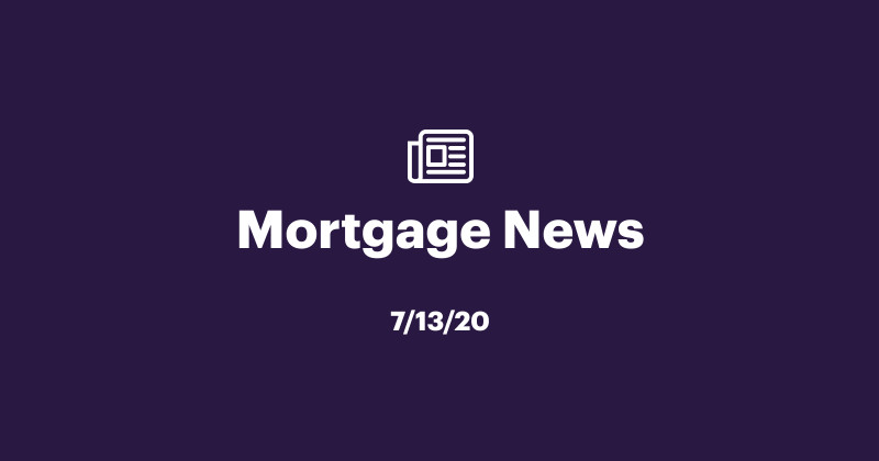 Mortgage news 7/13