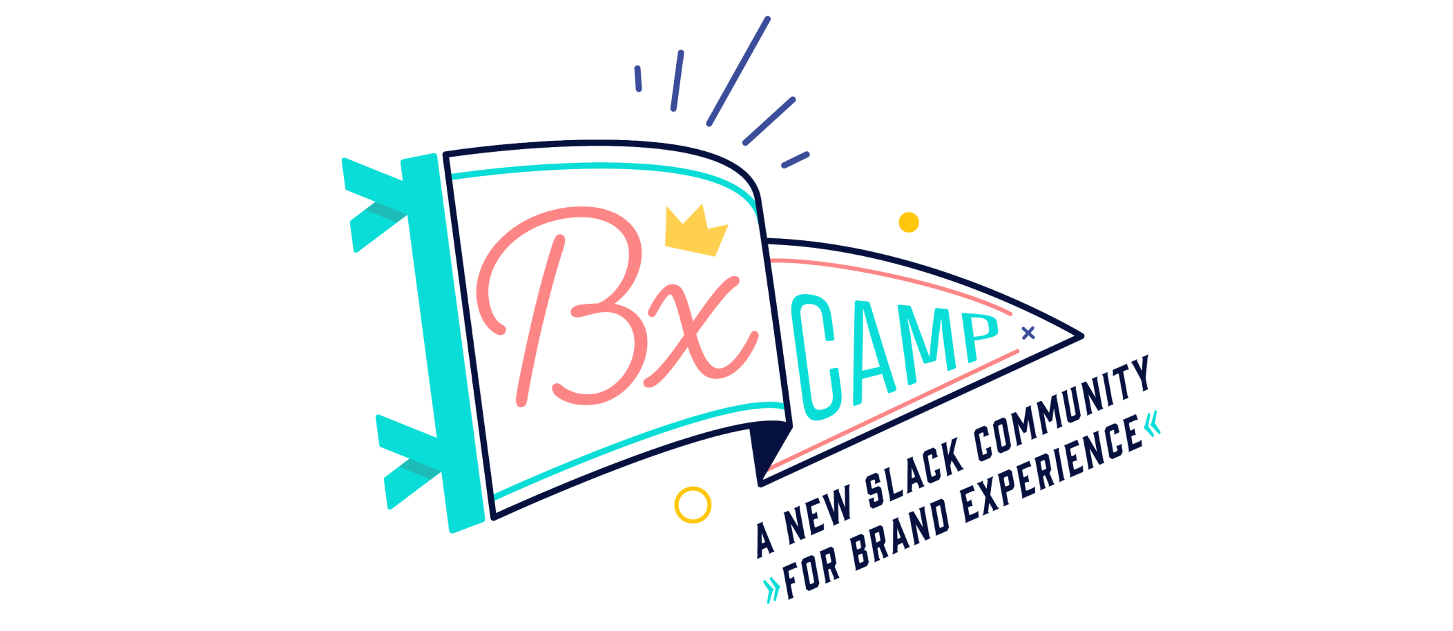 """A picture of a flag with the words """"BX Camp"""" with """"A new slack community for brand experience"""" below it."""