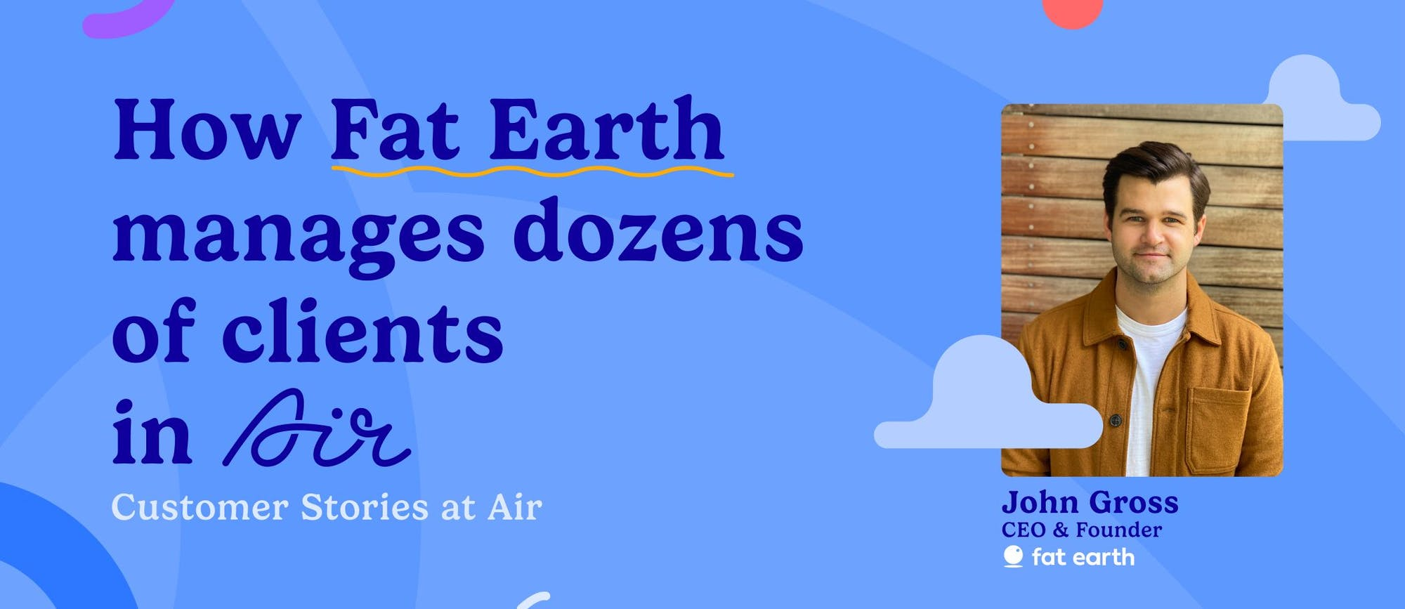 Fat Earth blog cover card featuring John Gross, CEO & Founder
