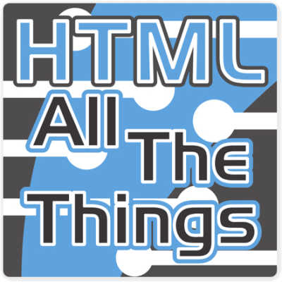 HTML All The Things