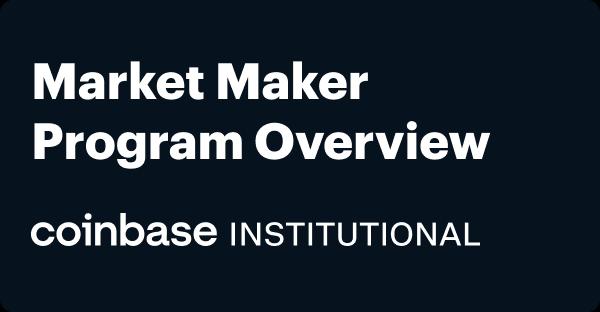 Market Maker Program Overview thumbnail
