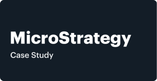 Case Study - MicroStrategy
