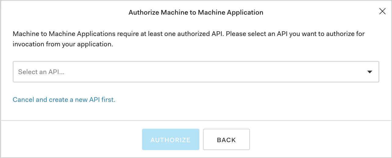 Dashboard - Applications - Create Application - M2M - Select API