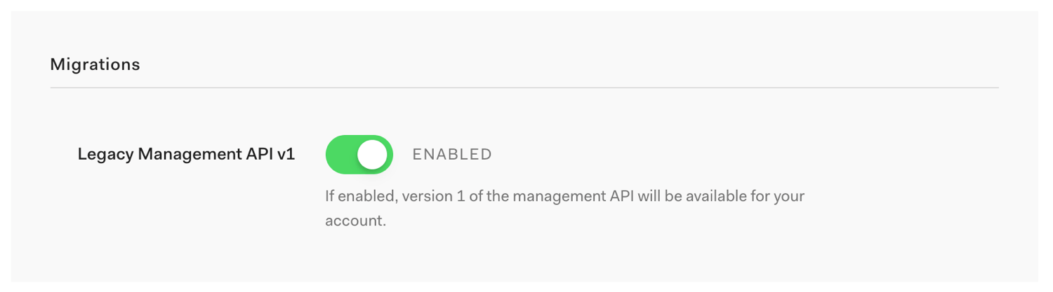 Management API v1 to v2 Migration Toggle