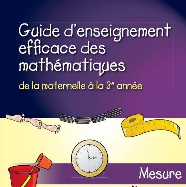 Guide d'enseignement efficace des mathématiques, de la maternelle à la 3<sup>e</sup> année : Mesure