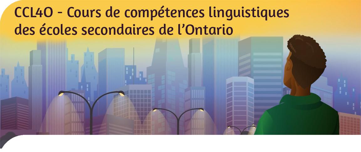 CCL4O - Cours de compétences linguistiques des écoles secondaires de l'Ontario