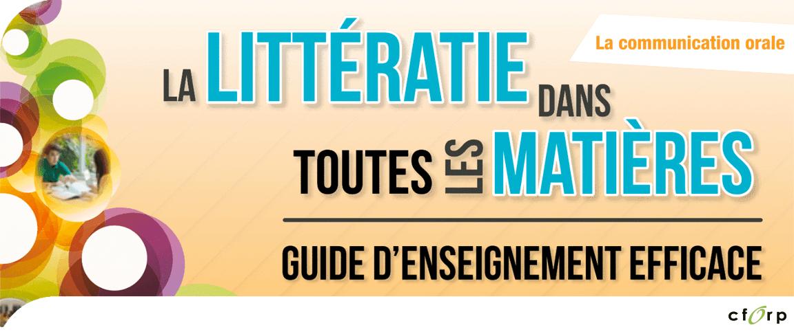 La littératie dans toutes les matières&nbsp;: guide d'enseignement efficace, 7<sup>e</sup> à la 10<sup>e</sup> année - Communication orale