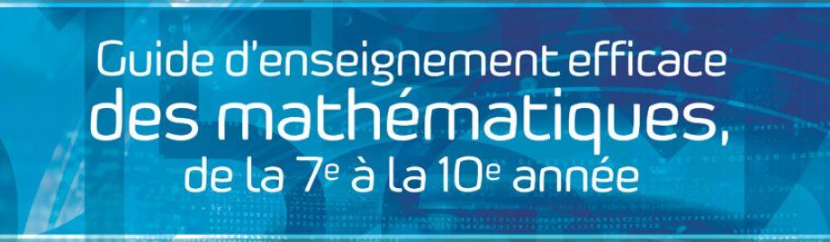 Guide d'enseignement efficace des mathématiques, de la 7<sup>e</sup> à la 10<sup>e</sup> année - Fascicule 1 - Principes fondamentaux de l'enseignement efficace des mathématiques