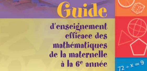 Guide d'enseignement efficace des mathématiques, de la maternelle à la 6<sup>e</sup> année - Fascicule 1<br>