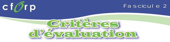 Évaluation : Fascicule 2 - Critères d'évaluation