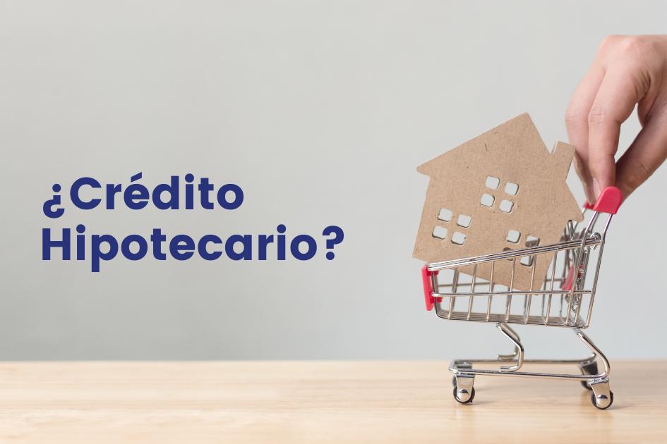 Comprar con crédito hipotecario
