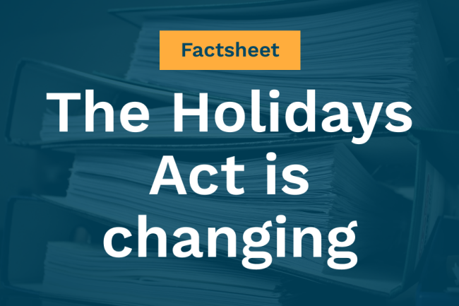 FACTSHEET: The Holidays Act is changing. Here's what you need to know.  | Blog - Holidays Act