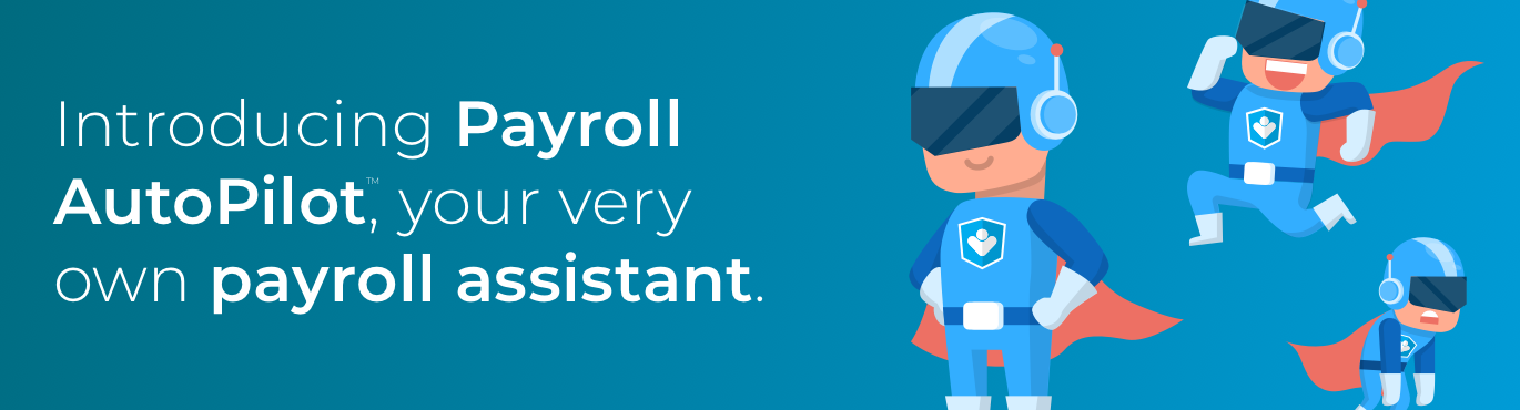 Introducing Payroll AutoPilot | PayHero