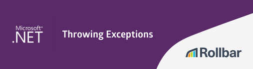 Throwing Exceptions in .NET C