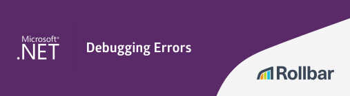 How to Debug .NET Errors
