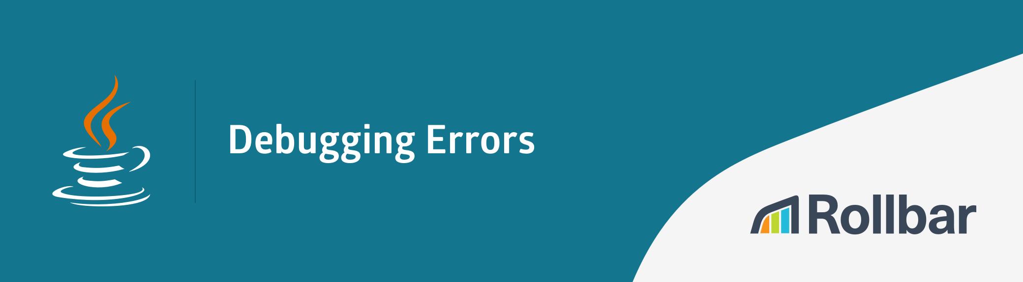 Java debugging errors