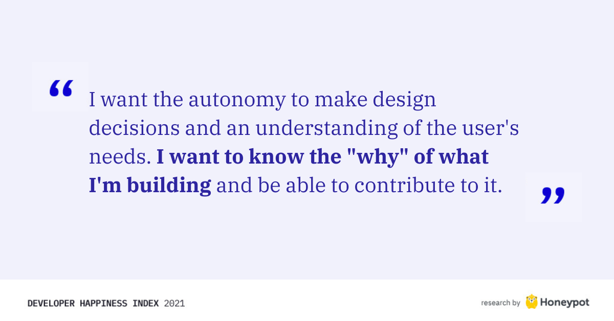 """I want to know the 'why' of what I'm building"""
