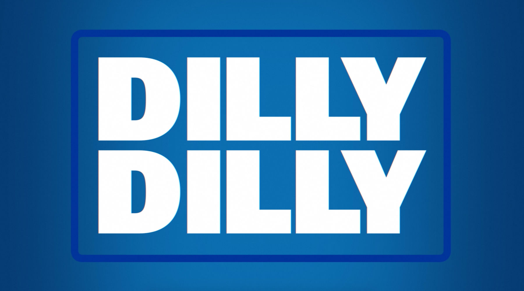 dilly-dilly