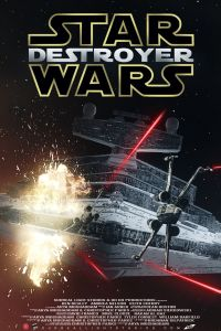 Star Wars Destroyer Poster