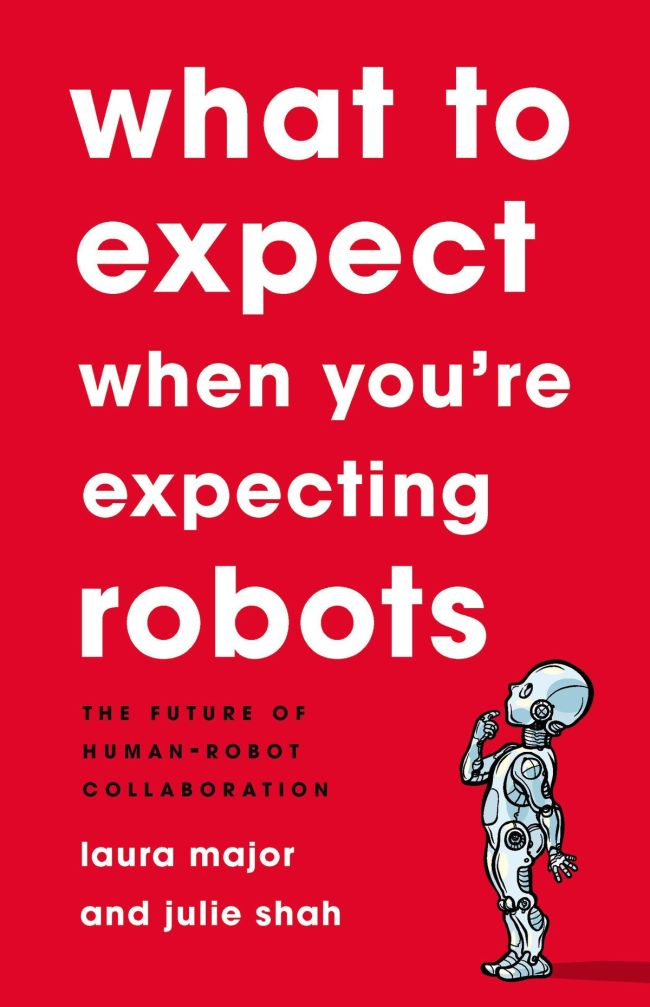 WhatToExpectWhenYoureExpectingRobots