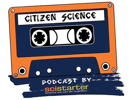 Citizen Science Podcast - SciStarter