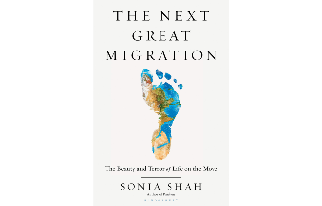 The Next Great Migration - Sonia Shah