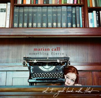 mariancall_somethingfierce.jpg