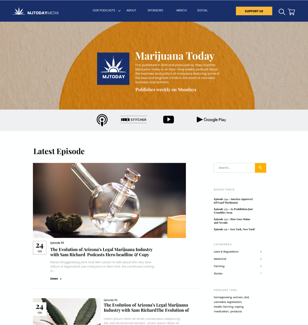 MJToday podcast page. Large yellow circle in hero along with title, Marijuana Today. Latest episode show at top with right rail to select others.