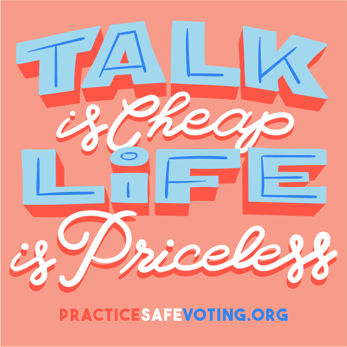 Talk is cheap, life is priceless