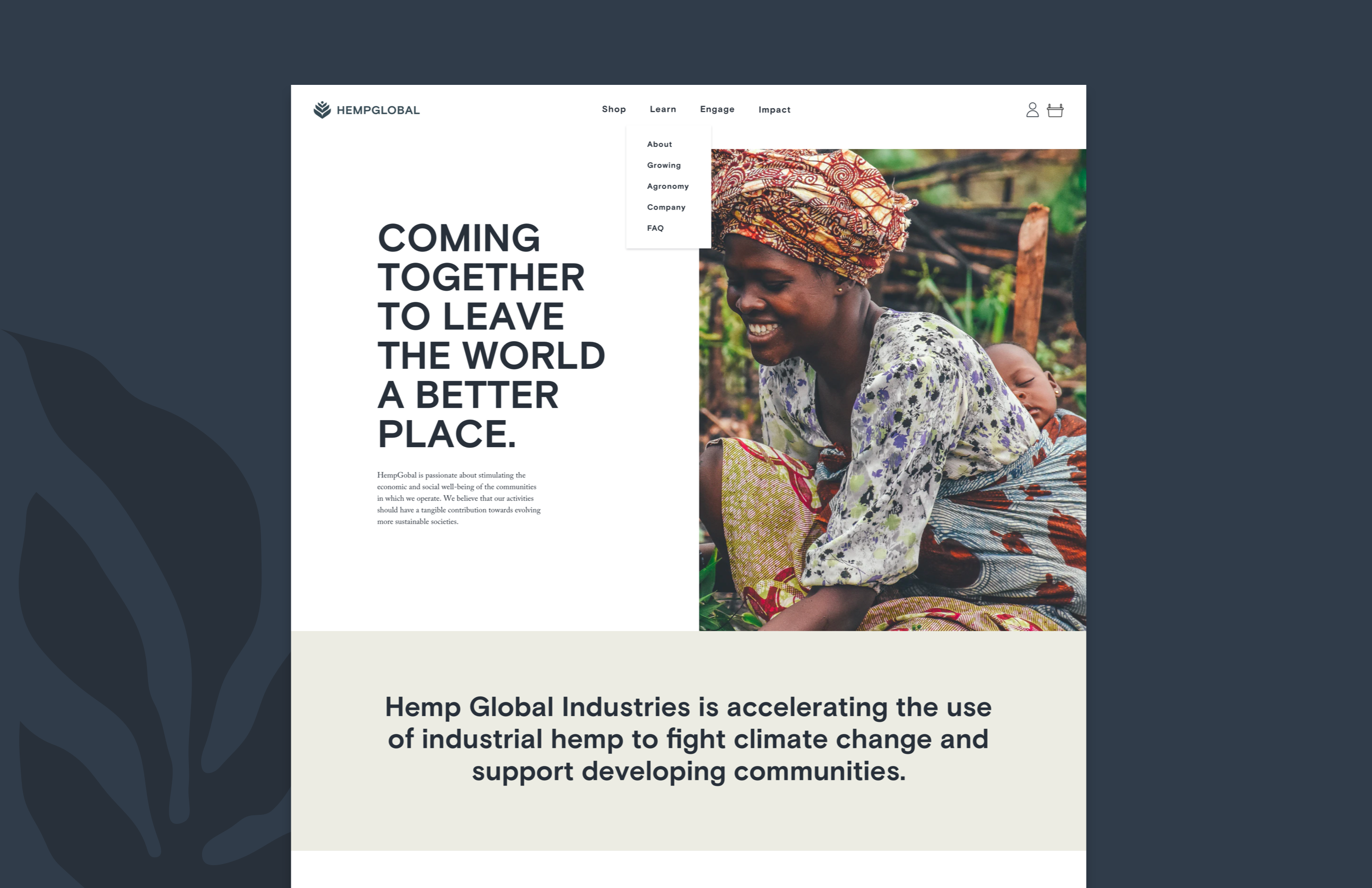 Coming together to leave the world a better place. HGI Learn about the company page.