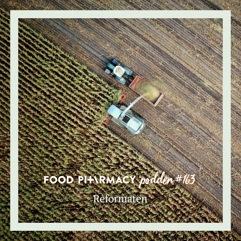 Food Pharmacy-podden #163 - Reformaten