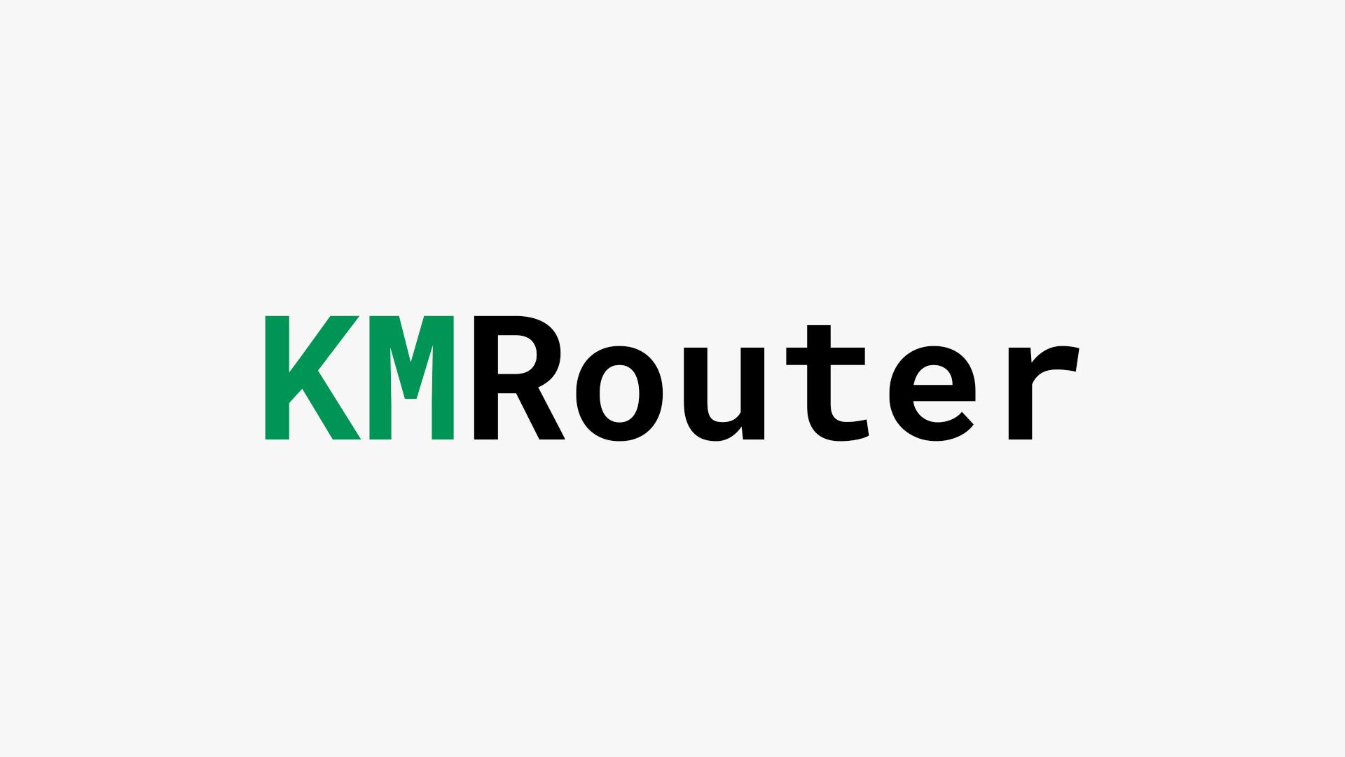 KMRouter