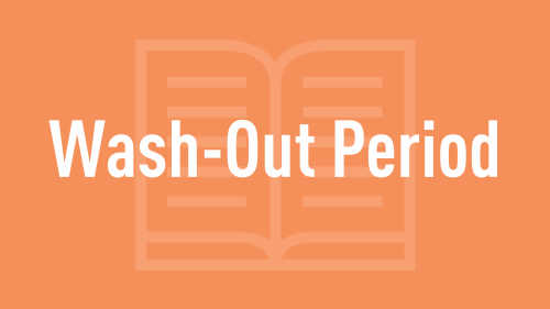 Wash Out Period Your Questions Answered Feature Image