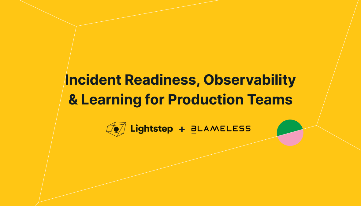 Incident Readiness and Observability for Production Teams: Live Webinar