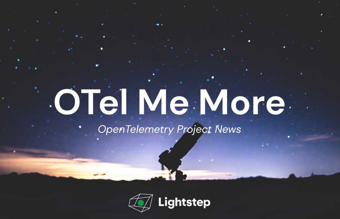 OTel Me More: OpenTelemetry Project News – Vol 33
