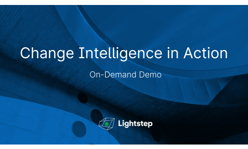 On-Demand Demo: Change Intelligence in Action