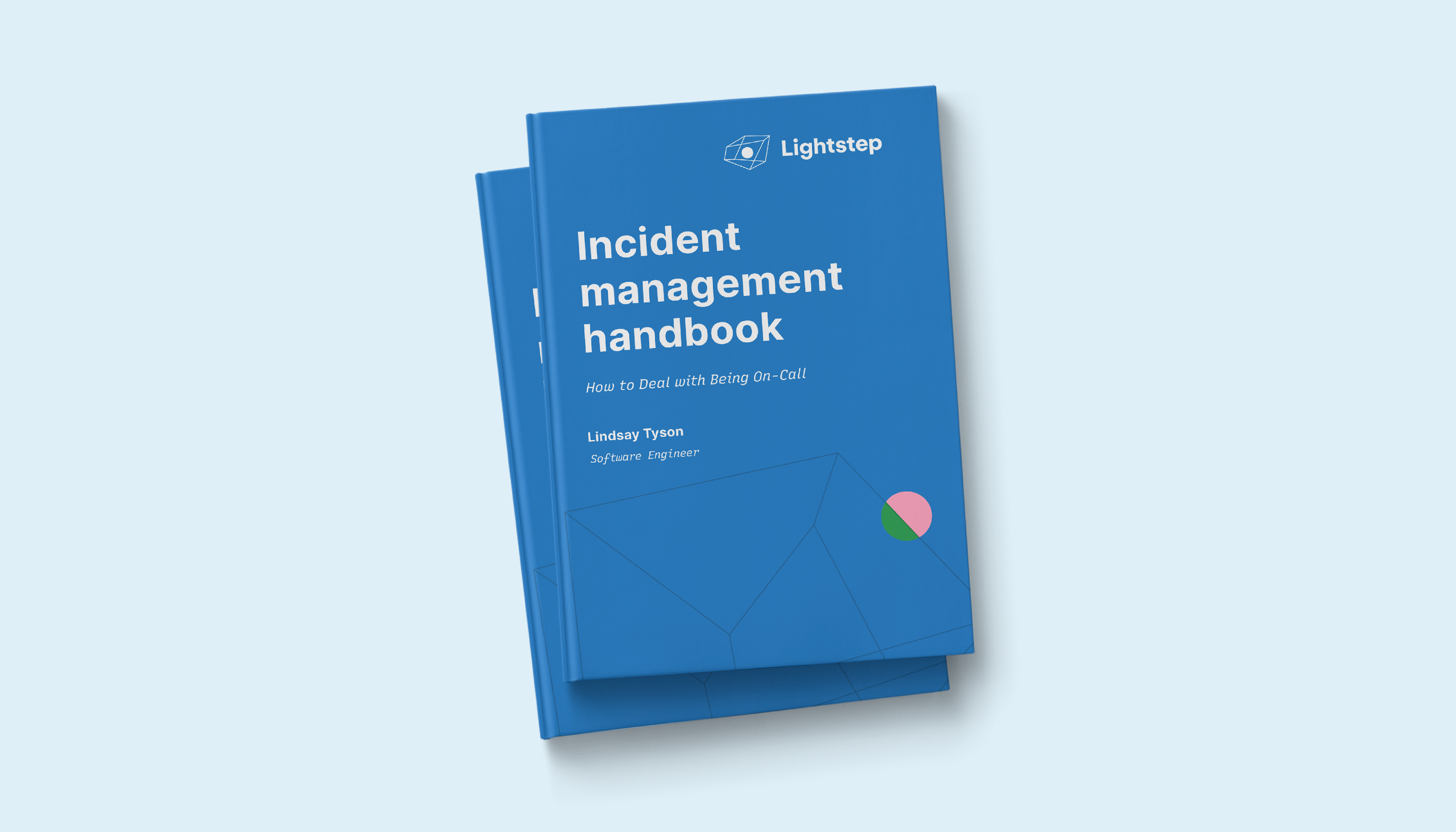 Incident Management Handbook: How to Deal with Being On-Call