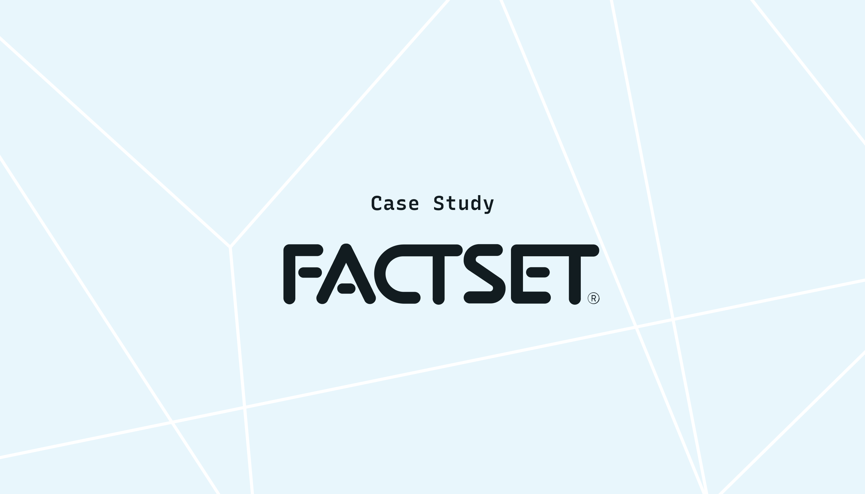FactSet Increases Developer Efficiency, Improves Workflows, and Reduces MTTR with Lightstep