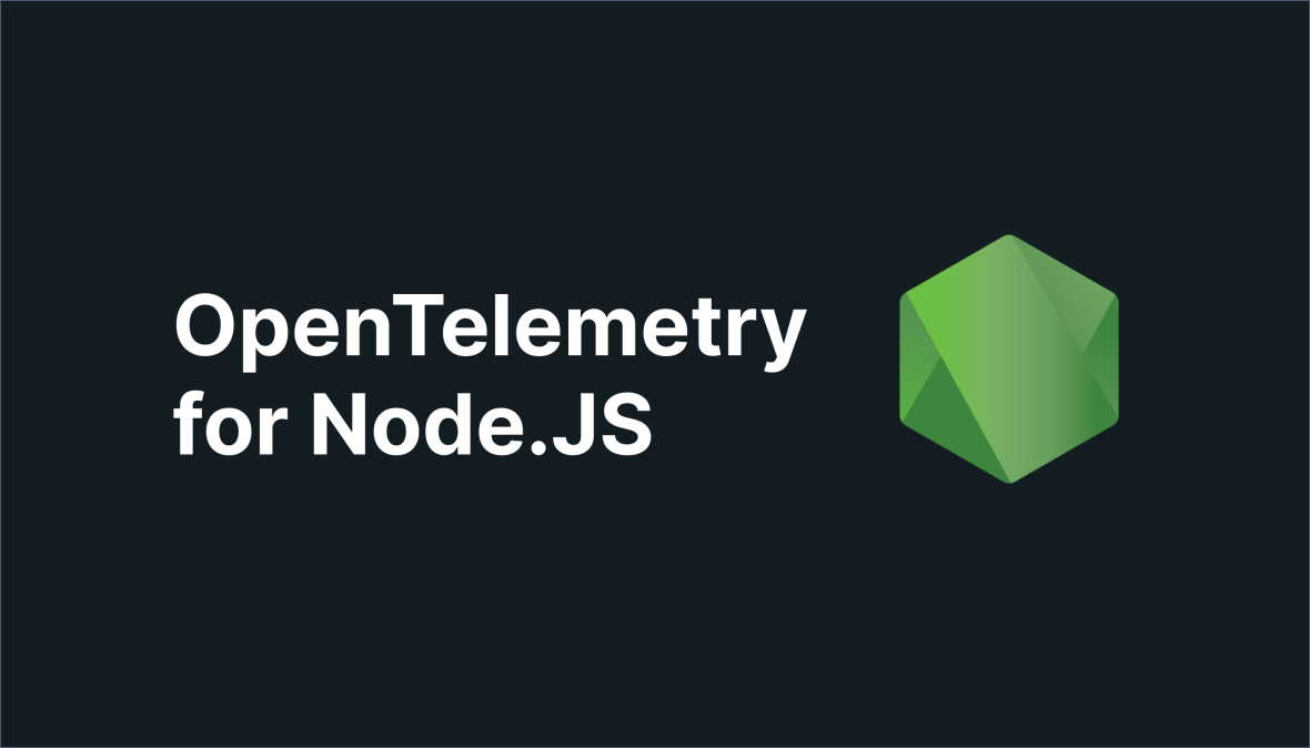 OpenTelemetry NodeJS: All you need to know