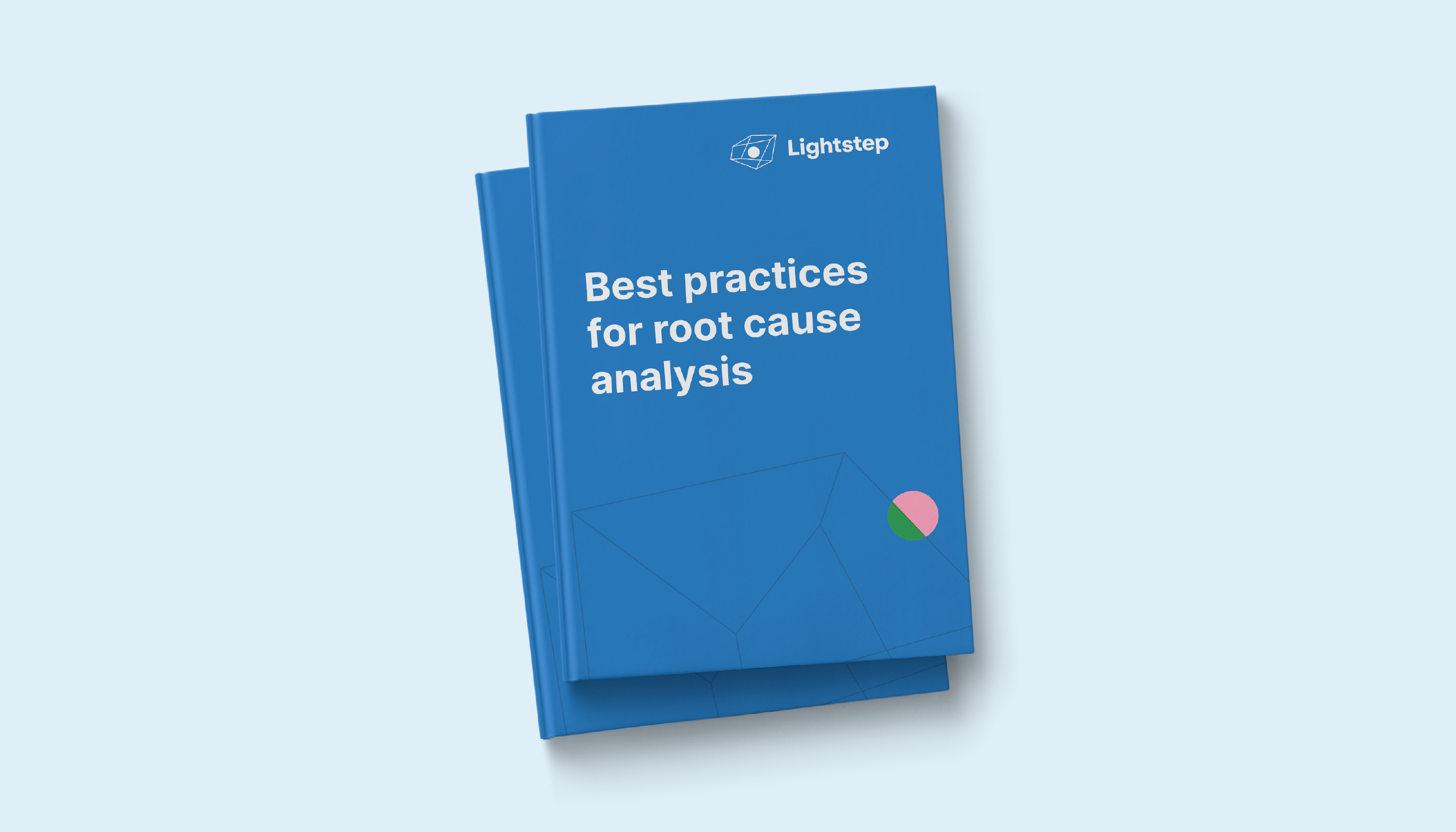 Best Practices for Root Cause Analysis