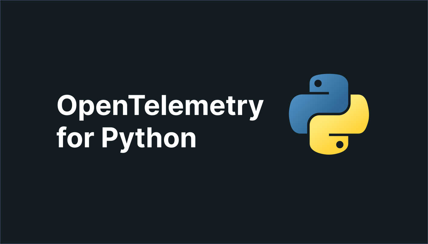 OpenTelemetry Python: All you need to know