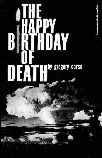 The Happy Birthday of Death by Gregory Corso