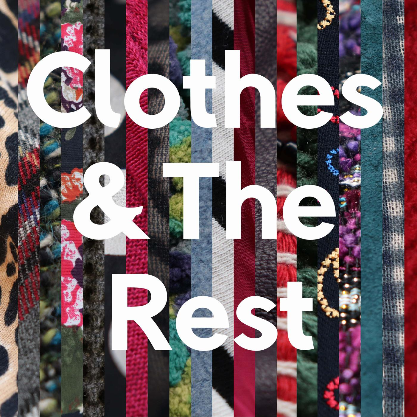 clothes-and-the-rest-podcast
