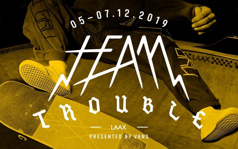 Team Trouble LAAX