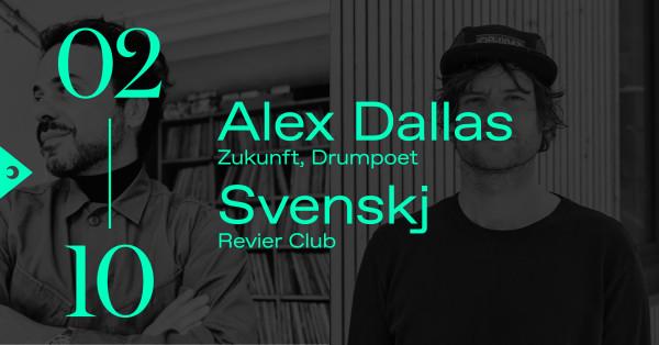 A night with Alex Dallas & Svenskj