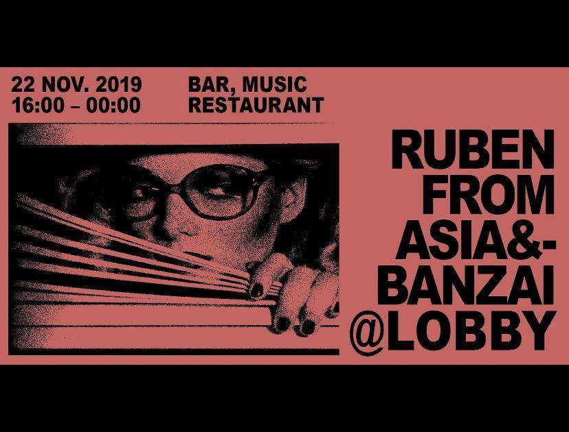 Ruben From Asia & Banzai