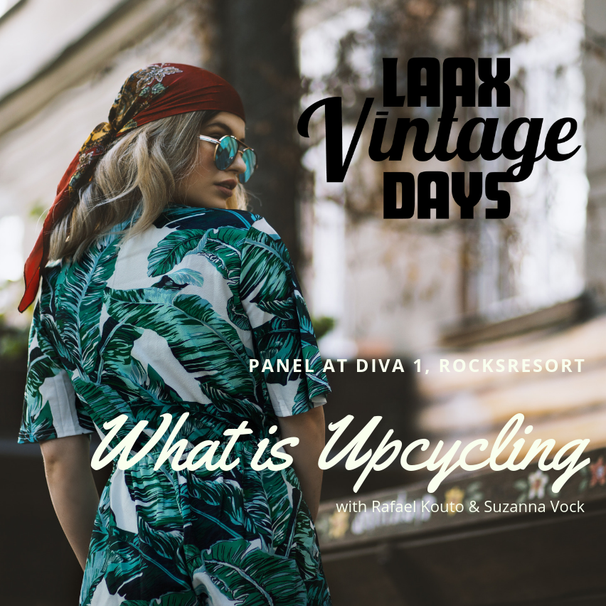 LAAX Vintage Days Panel - What is Upcycling